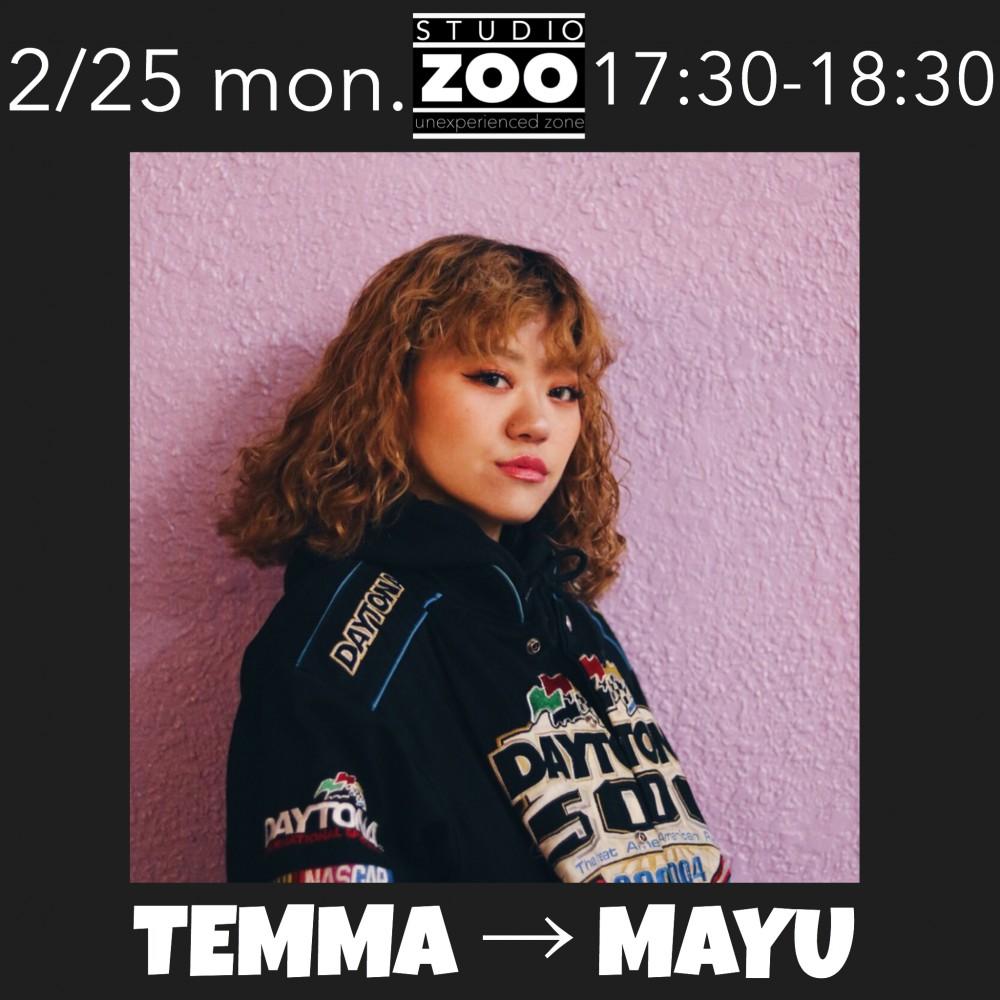 ▶︎ 2/25(月) 17:30 TEMMA → MAYU です‼️‼️‼️
