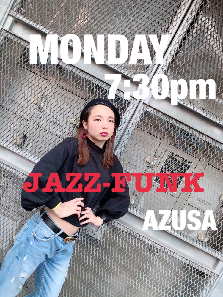 "AZUSA ""JAZZ FUNK ""    10/7(月)7:30pm〜startします👏🏻 【対象年齢 中学生以上】🙇♀️"