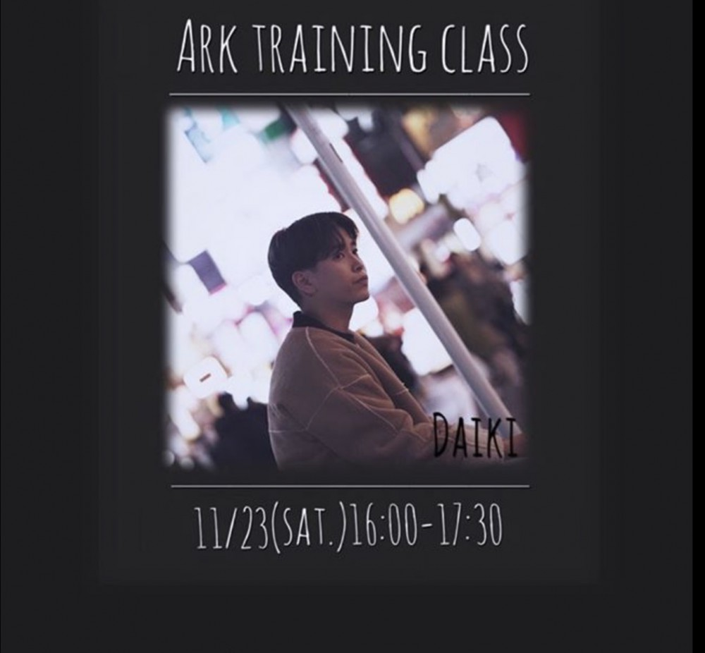 INFO ⭐︎第2弾 Ark traning  ▶︎ Daiki