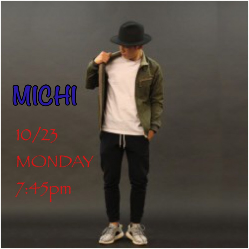 10/23 月曜日 ★ MICHI HIPHOP