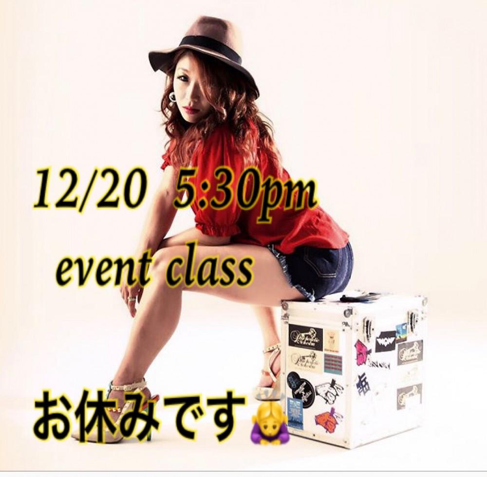 12/20 水曜日 5:30pm event class