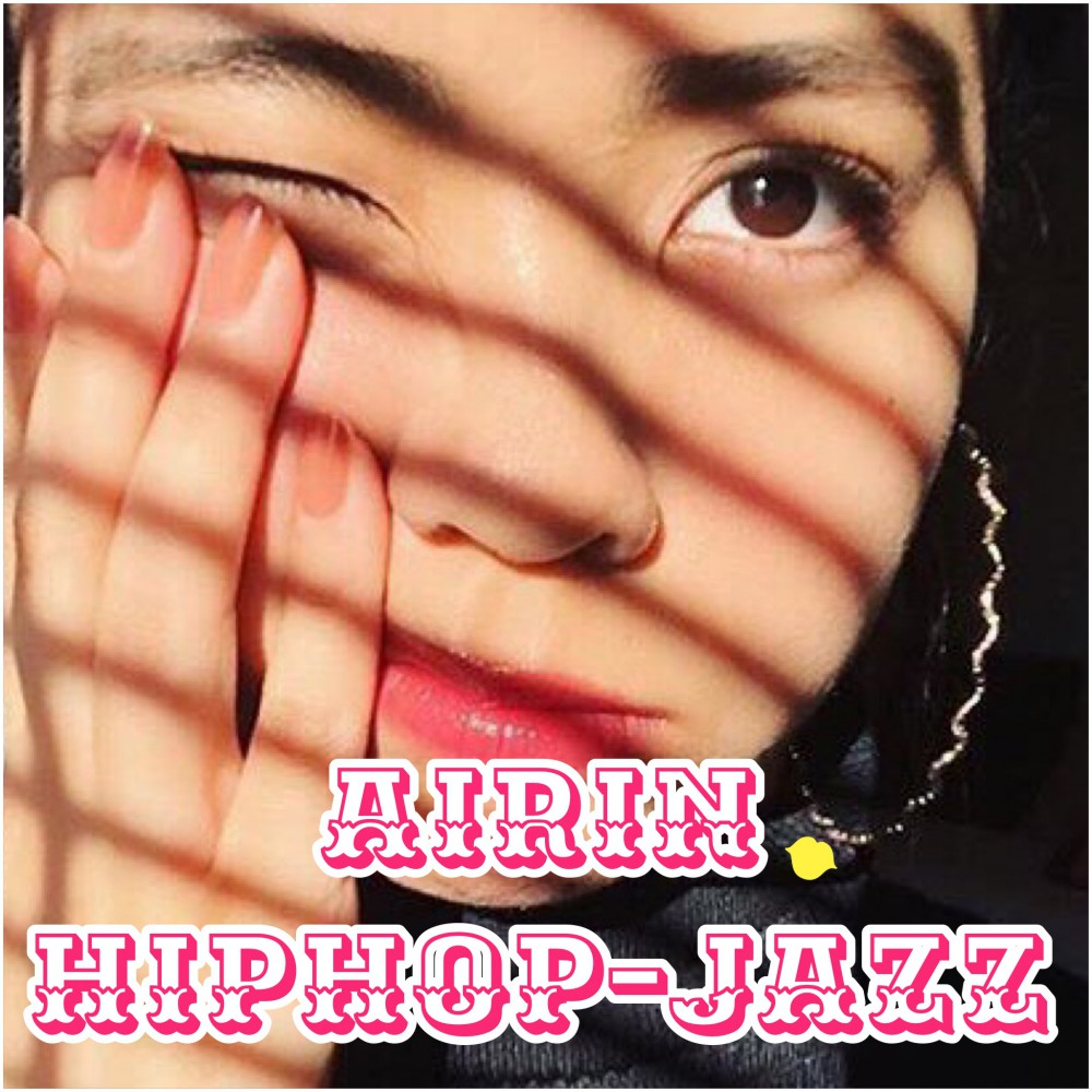 土曜日 ✨AIRIN ✨HIPHOP-JAZZ