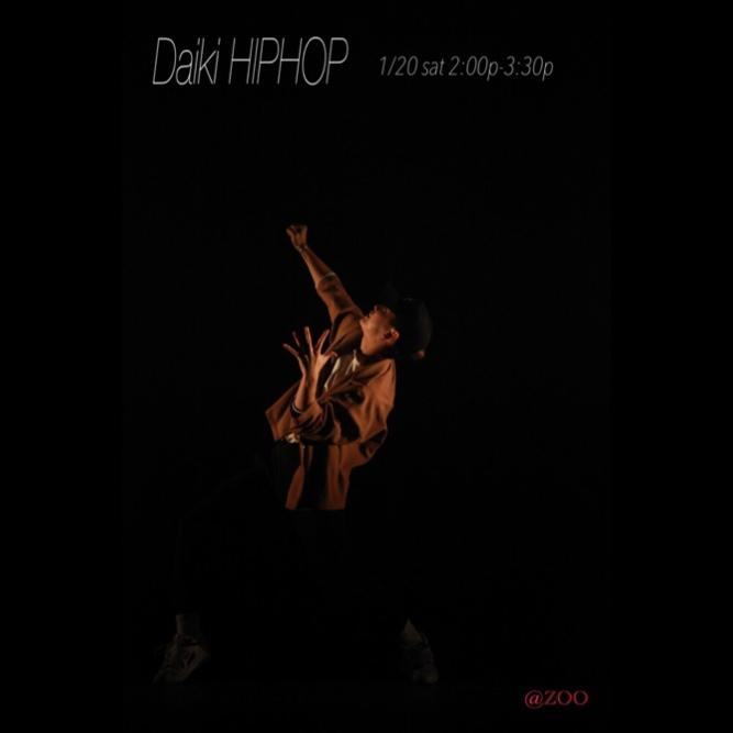 ★ Daiki・・・1/20 土曜日 HIPHOP
