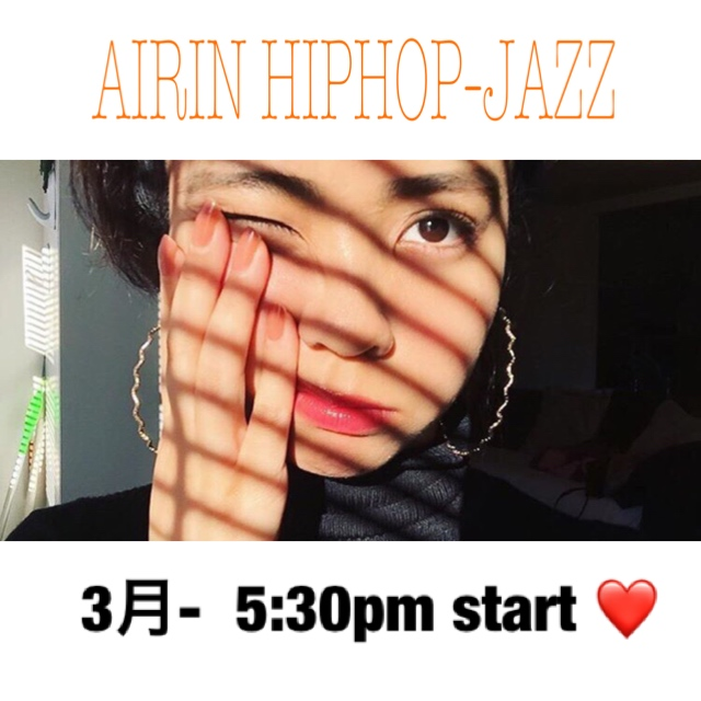金曜日 5:30pm❤️AIRIN HIPHOP-JAZZ