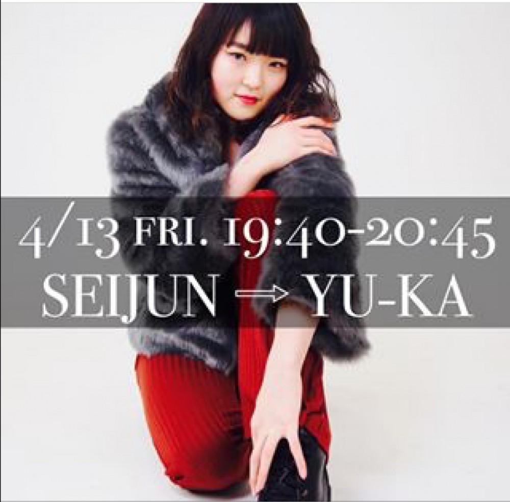 4/13金曜日 代行です🙏 SEIJUN ➡︎ YU-KA