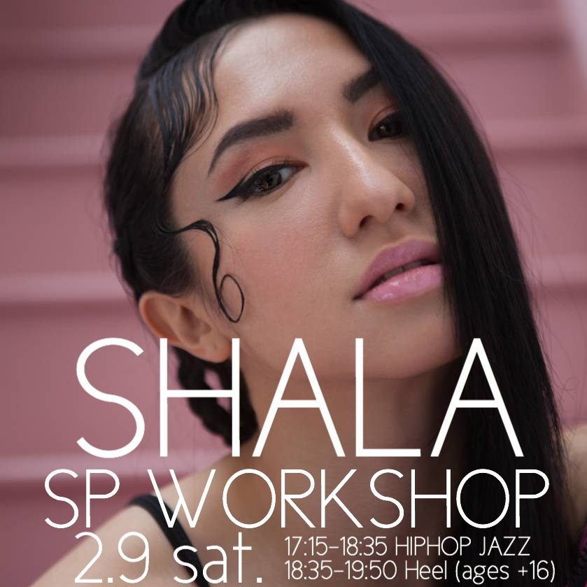 ❤️SHALA SP WORKSHOP❤️ @shalaeuroasia