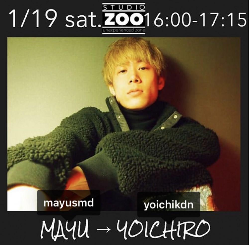 ▶︎1/19(土)代行情報 ▶︎ MAYU → YOICHIRO