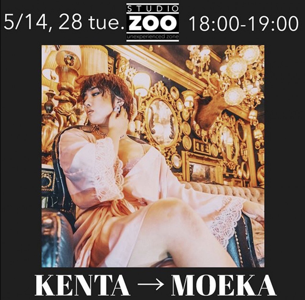 5/14・28 🔥KENTA → MOEKA