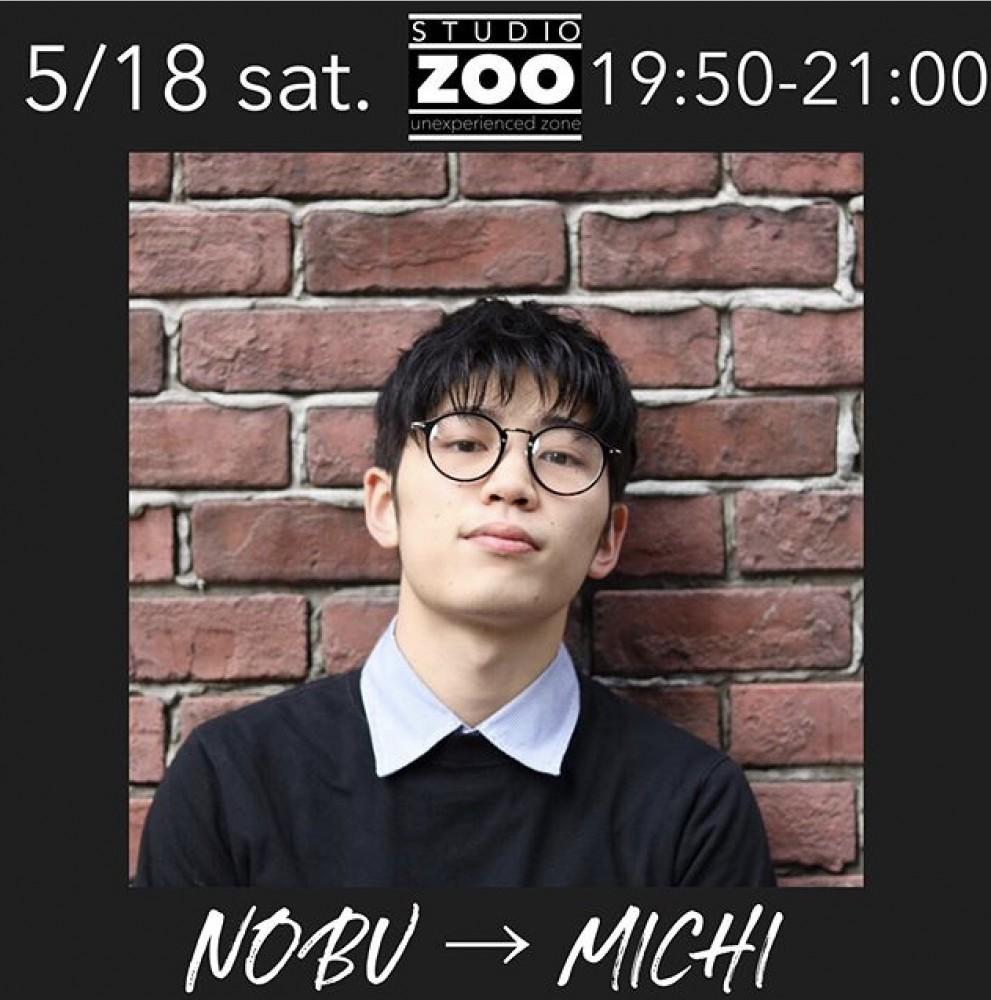 5/18(金)代行情報  ▶︎  NOBU → MICHI