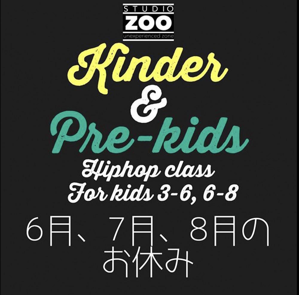 Kinder &Pre-kidsクラスの6月、7月、8月のお休み・開講日のご案内です💁🏻♀️