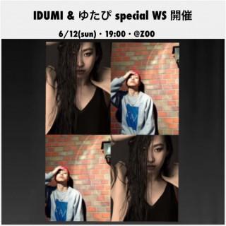 WS 開催 のお知らせ ☆  IDUMI & ゆたぴ